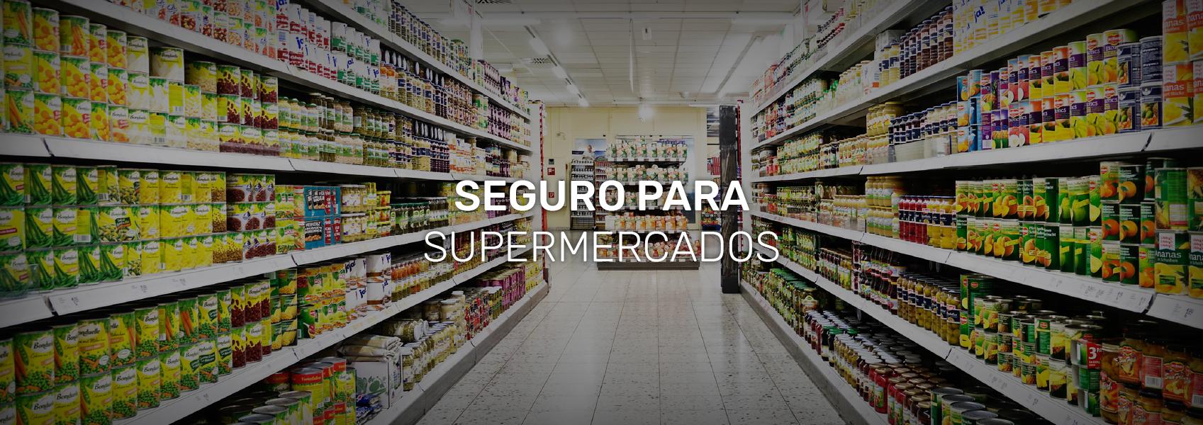 Seguro para Supermercados